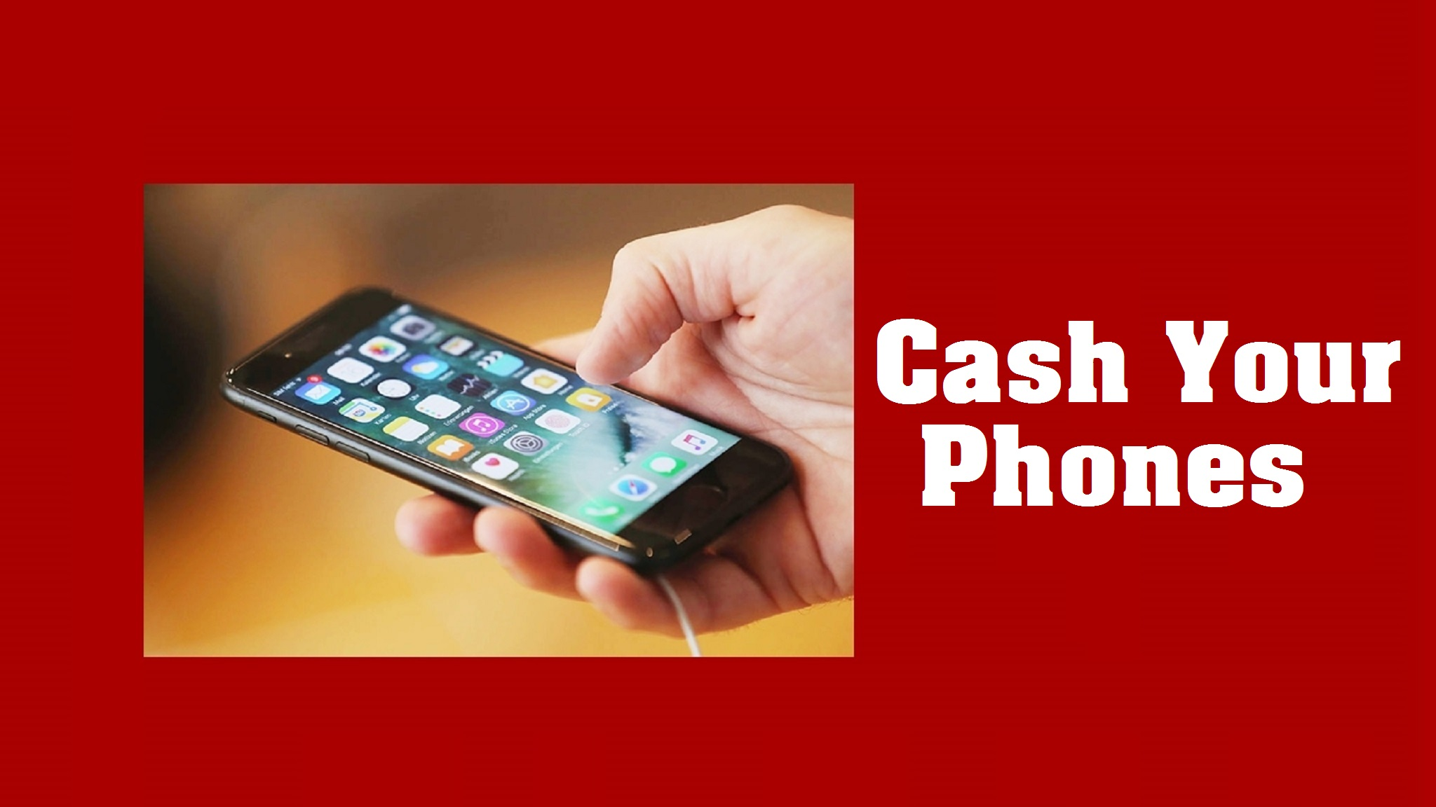 520: Cash Your Phones: Why and How to Sell Your Mobile Phones for Cash
